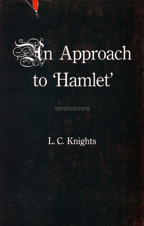 themes in the book hamlet some shakespearean themes and an approach to hamlet l