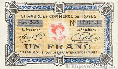 chambre de commerce de troyes 1 franc regionalismus und verschiedenen troyes 1918