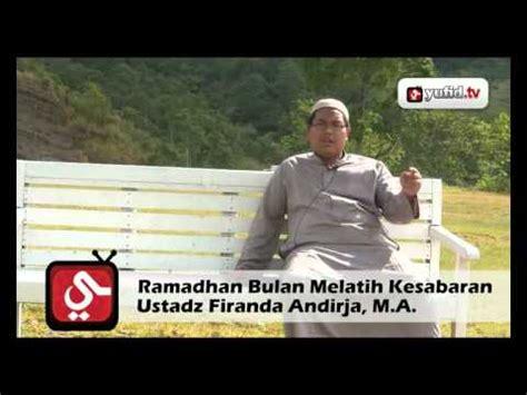 download ceramah mp3 firanda andirja ramadhan bulan untuk melatih kesabaran yufid tv