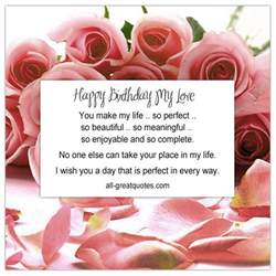 happy birthday my love you make my life so perfect
