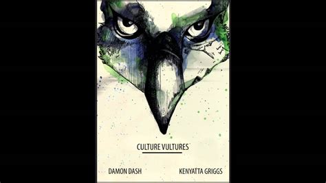 culture vultures books damon dash quot culture vultures audiobook quot chapter 1 quot the