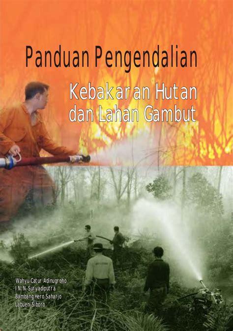 Buku Mengelola Pelatihan Partisipatifikka Kartika A Fauzialfabeta buku panduan pengendalian kebakaran hutan di lahan gambut