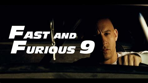 fast and furious upcoming movies here s fast and furious 9 s new release date