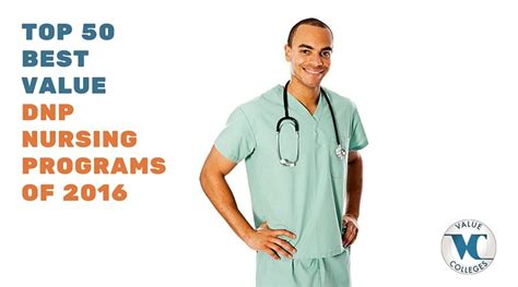 nursing school at 50 top 50 best value dnp programs value colleges