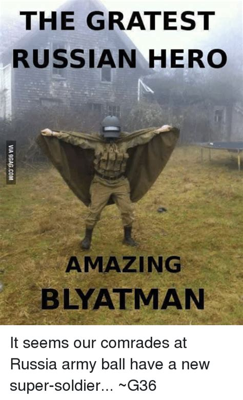 Russian Army Meme - the grate st russian hero amazing blyatman it seems our