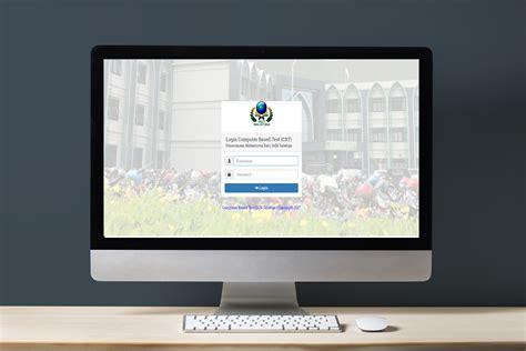 Computer Based Test Cbt penerimaan mahasiswa baru jalur seleksi mandiri tahun 2017
