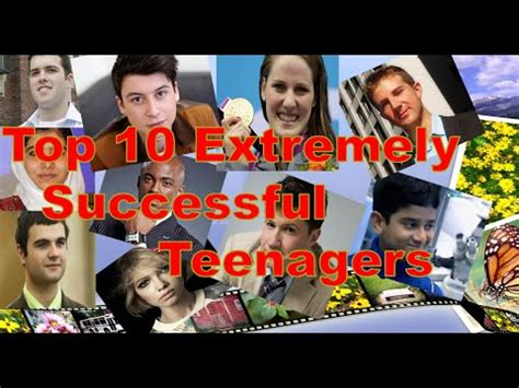 10 Major For Successful Dating 2 by Top 10 Extremely Successful Teenagers Most Successful
