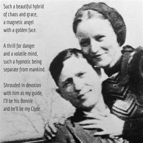 bonnie and clyde quotes bonnie promised the american but given the