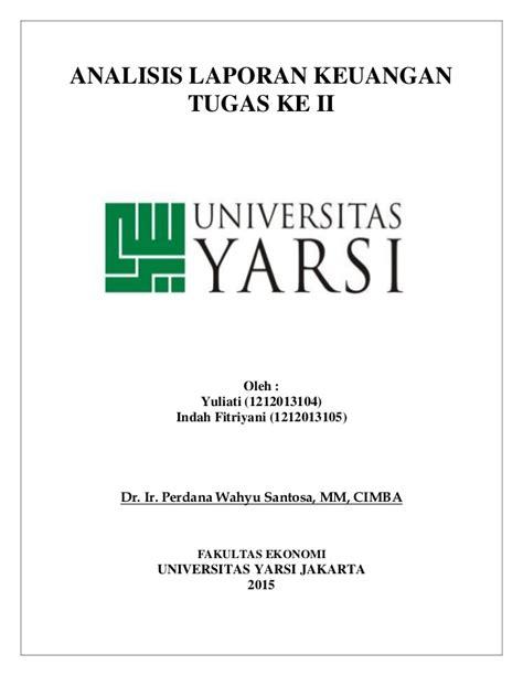 Analisis Laporan Keuangan By Dr Kasmir tugas analisis laporan keuangan laporan keuangan pt
