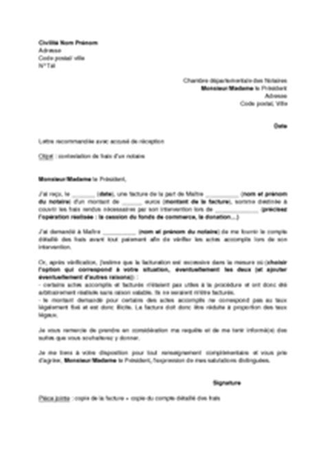 Modèle De Lettre Pour Un Notaire Lettre De Contestation Des Frais Factur 233 S Par Un Notaire Aupr 232 S Du Pr 233 Sident De La Chambre Des