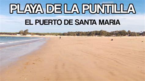 la modista de la playa de la puntilla el puerto de santa maria youtube