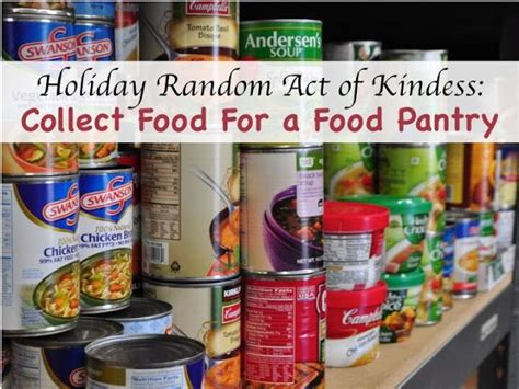 Acts Food Pantry by 12 Best Images About Random Act Of Kindness Club On
