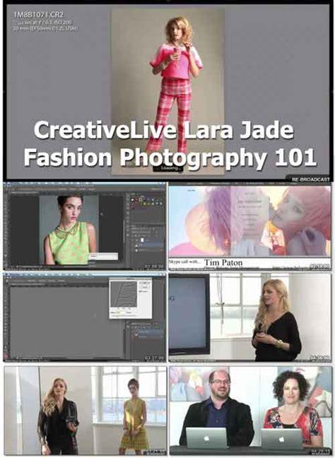 tutorial fotografi model jual tutorial fotografi creativelive lara jadefashion