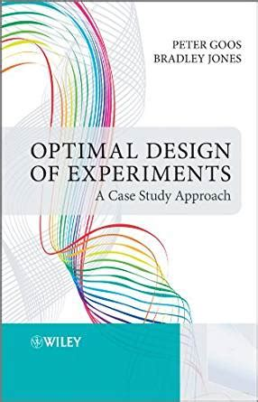 design experiment pdf optimal design of experiments a case study approach