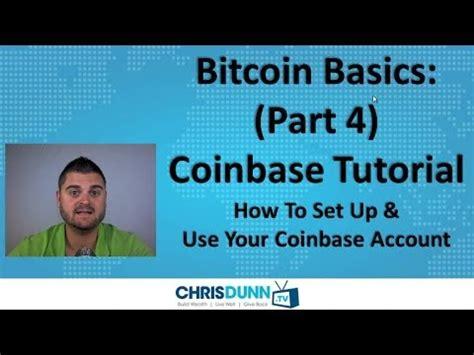 bitcoin tutorial youtube bitcoin basics part 4 quot coinbase tutorial quot youtube