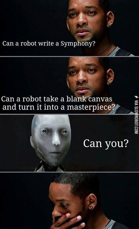 I Robot Meme - irobot burns will smith