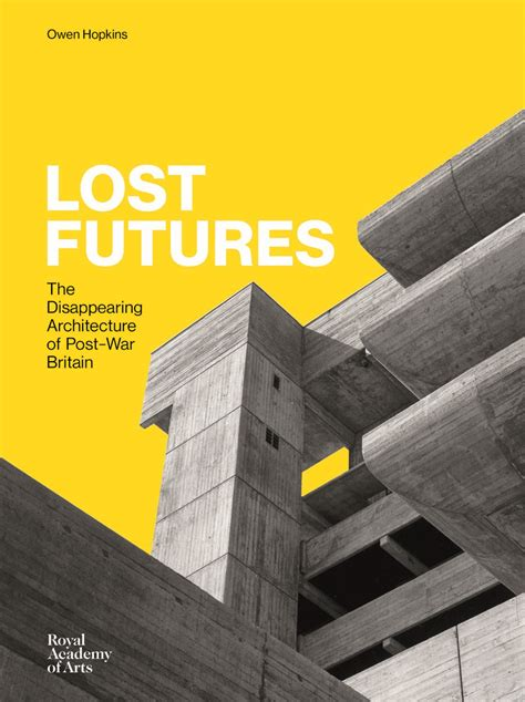 lost futures 25 architecture and design books to read this spring metropolis