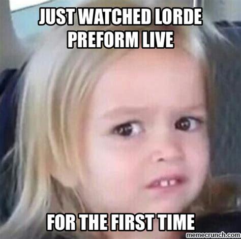Lorde Meme - lorde