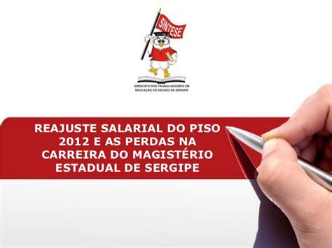 piso salarial estadual rio de reajuste salarial do piso 2012 e as perdas na carreira do