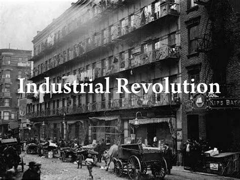Industrial Revolution The societal context industrial revolution steam engines