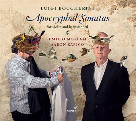luigi boccherini apocryphal sonatas emilio moreno aaron