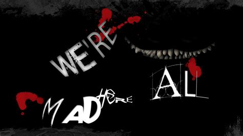 we re all mad here wallpaper by danielbeallphoto on deviantart
