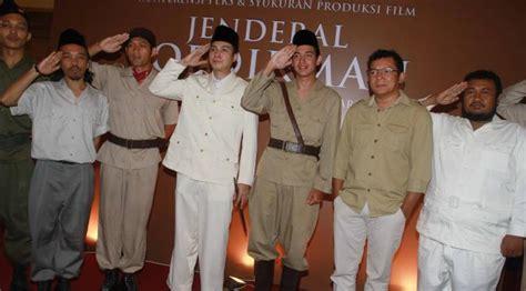 film perjuangan jenderal soedirman 4 tokoh perjuangan di film jendral soedirman celeb