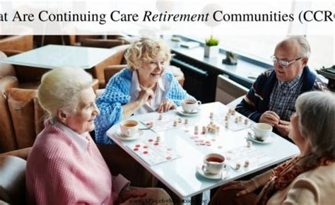 retirement communities 101 what is a continuing care retirement community a practical guide to understanding and researching a ccrc books a place for senior living news and trends