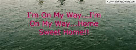 im on my way quotes quotesgram