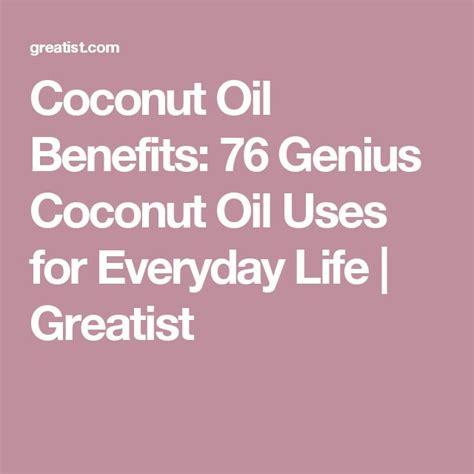 25 life hacks featuring coconut oil 25 life hacks hacks 17 best ideas about coconut benefits on pinterest