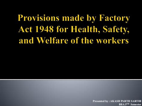 Factories Act 1948 Mba Notes by Provisions Made By Factory Act 1948 For Health