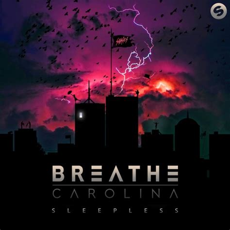Free Records Carolina Breathe Carolina Sleepless Ep Out Now By Spinnin Records Free Listening On