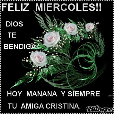 imagenes de dios feliz miercoles feliz miercoles picture 125692581 blingee com