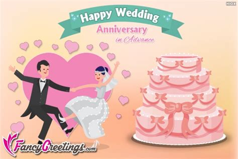 Wedding Anniversary Advance Wishes by Wedding Anniversary Greetings Images Pictures
