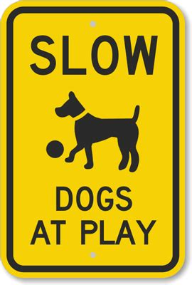 signs of in dogs dogs at play with graphic sign sku k 6640