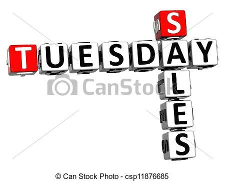 Sales And More Coming Tuesday The Sales by Stock Illustration Of 3d Tuesday Sales Crossword On White