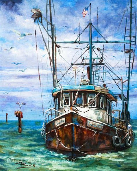 boat names louisiana louisiana shrimp boat art louisiana shrimp boat painting