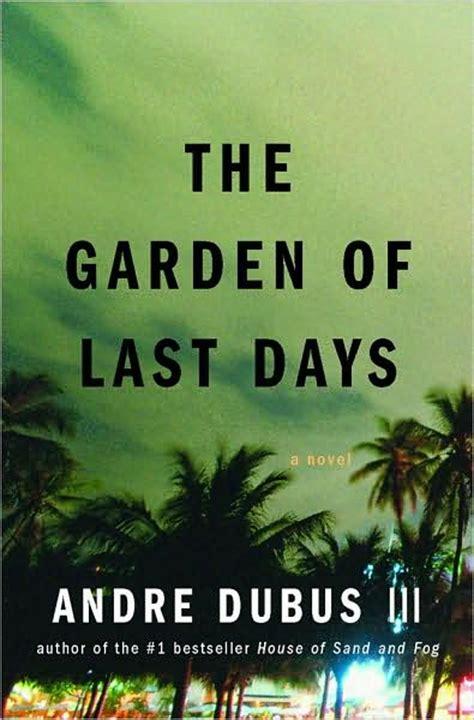 The Garden Of Last Days the garden of last days con franco