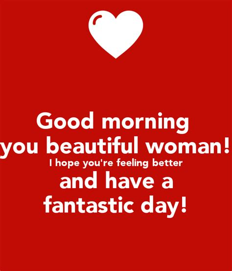 I Always Feel Better In The Morning 2 by Morning You Beautiful I You Re Feeling