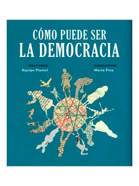 libro la democracia sentimental c 243 mo puede ser la democracia librosantimateria com un lugar de libros