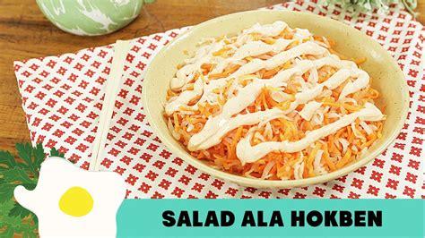 resep membuat salad sayur ala hokben resep salad ala hokben youtube
