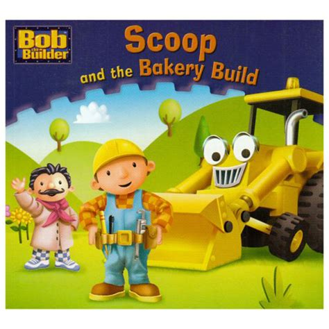 Get The Scoop And To The Home Shopping Network by Bob The Builder Scoop And The Bakery Build