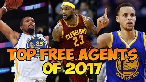 Top Free Agents Mba by Top Nba Free Agents 2017 2018