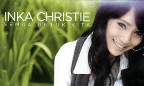 download mp3 full album inka christie download lagu inka christie full album raja musik mp3