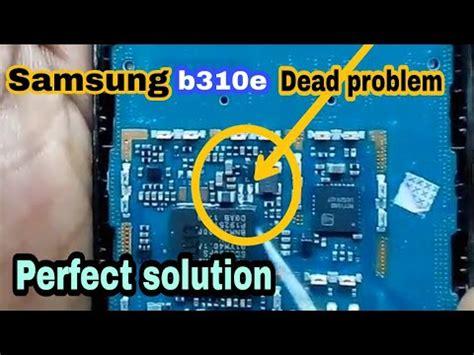 samsung b110e dead solution samsung b310e dead solution samsung b310e half problem solution