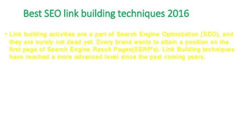 Seo Techniques 2016 by Best Seo Link Building Techniques 2016
