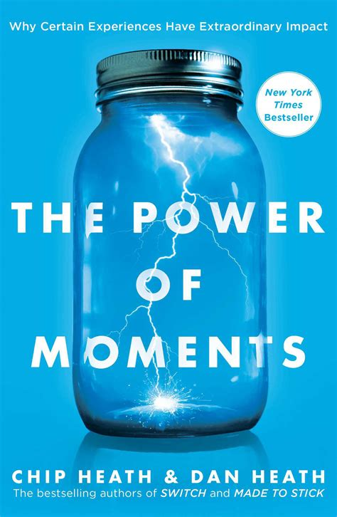 the power of moments why certain experiences