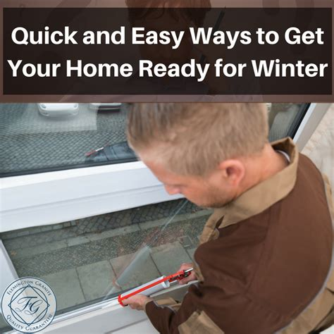 and easy ways to get your home ready for winter