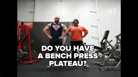 what to do when you have a bench warrant bench press plateau do you have one youtube