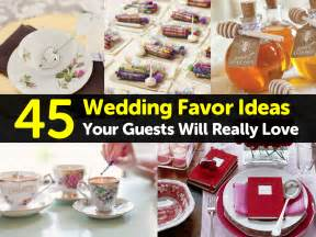 favors for wedding guests ideas 45 wedding favor ideas your guests will really